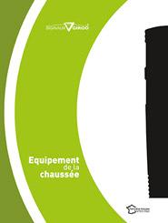 Vignette chapitre équipement de la chaussée